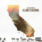 "New Song: Family Bvsiness – ""Welcome To California"" (Kxng Crooked & Horseshoe Gang)"